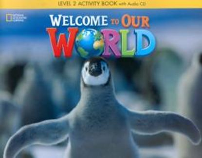 Imagem de WELCOME TO OUR WORLD 2 ACTIVITY BOOK WITH AUDIO CD
