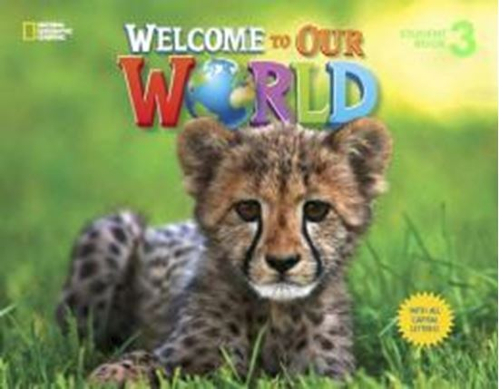 Picture of WELCOME TO OUR WORLD 3 STUDENT´S BOOK WITH ALL CAPITAL LETTERS