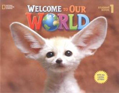 Imagem de WELCOME TO OUR WORLD 1 STUDENT´S BOOK WITH ALL CAPITAL LETTERS - AMERICAN - 1ST ED
