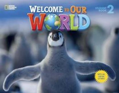 Imagem de WELCOME TO OUR WORLD 2 STUDENT´S BOOK WITH ALL CAPITAL LETTERS - AMERICAN - 1ST ED